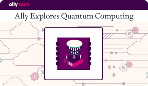 Ally Explores Quantum Computing