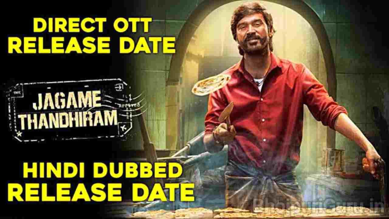 Jagame Thandhiram Hindi Dubbed Confirm Release Date