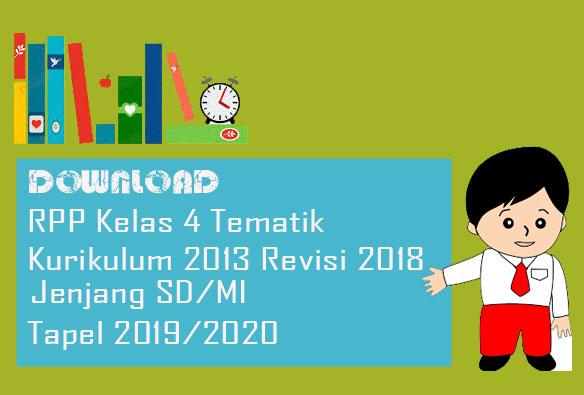 RPP Kelas 4 K13 SD/MI Semester 1 Edisi Revisi 2018 Tapel 2019/2020