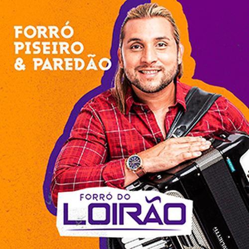Forró do Loirão - Forró, Piseiro & Paredão - Promocional - 2020