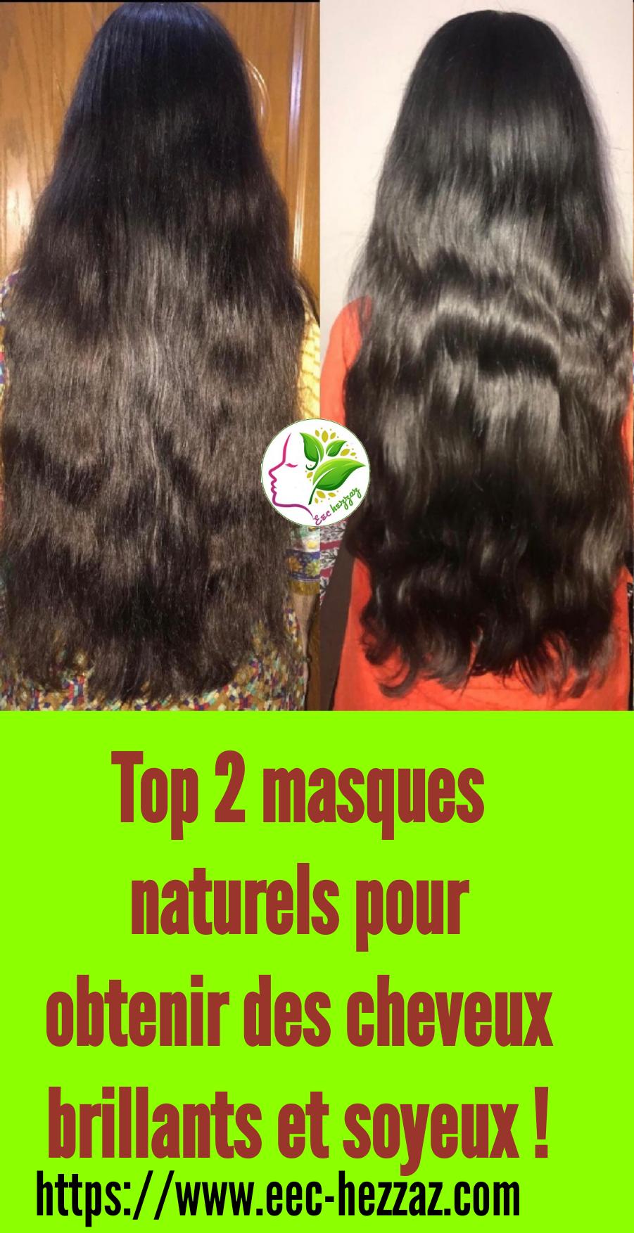 Top 2 masques naturels pour obtenir des cheveux brillants et soyeux !