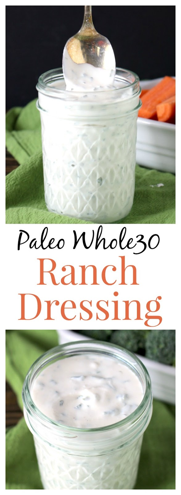 PALEO WHOLE30 RANCH DRESSING