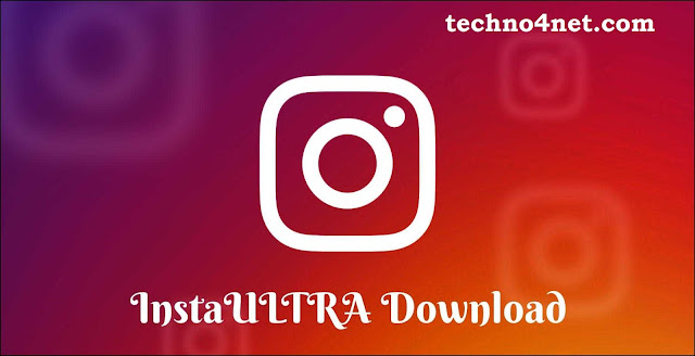 Download InstaUltra APK latest version