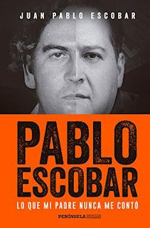 Pablo Escobar: Lo que mi padre nunca me contó, Juan Pablo Escobar