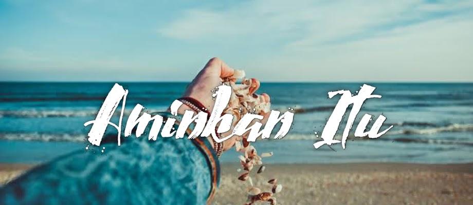 Lirik Lagu: Aminkan Itu - Near ft Dian Sorowea