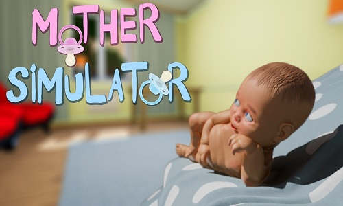 Mother Simulator Game Free Download
