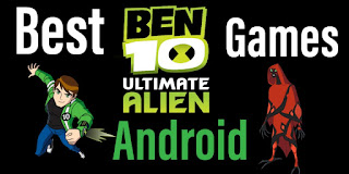 Top 8 Best Ben 10 Games For Android Free Download