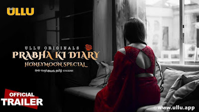 ❤️ Prabha ki diary season 2 honeymoon special Ullu Web series Storyline, Wiki/Details, Cast and Review : Download and Watch Online Free