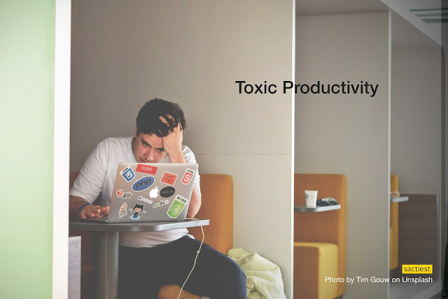 toxic productivity