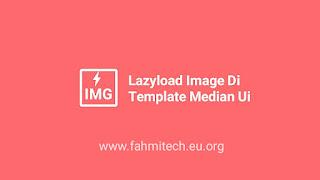 memasang lazyload image di template median ui