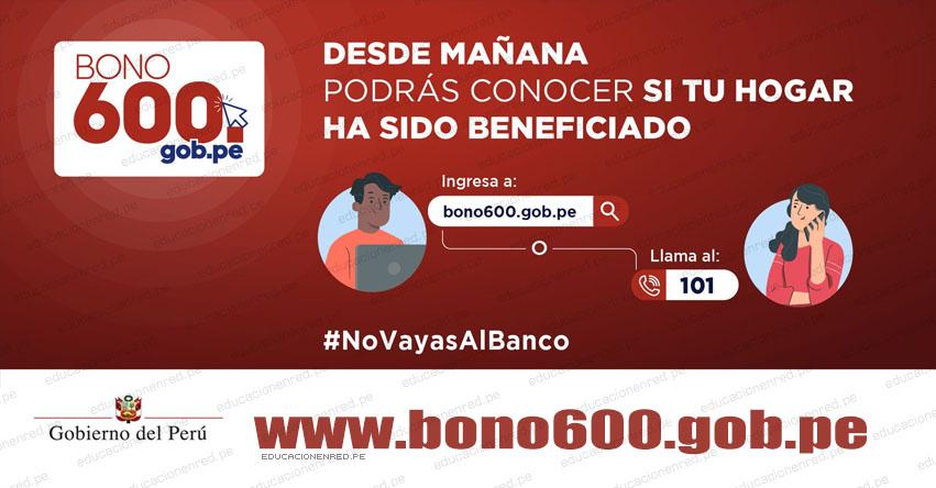 WWW.BONO600.GOB.PE » Desde este 15 de febrero podrás conocer si eres beneficiario del Bono de S/ 600.00