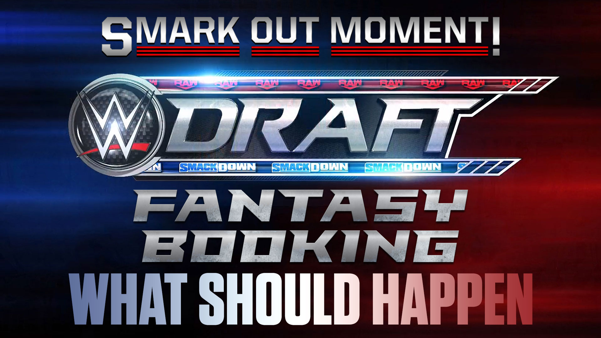Fantasy Booking WWE Draft superstars