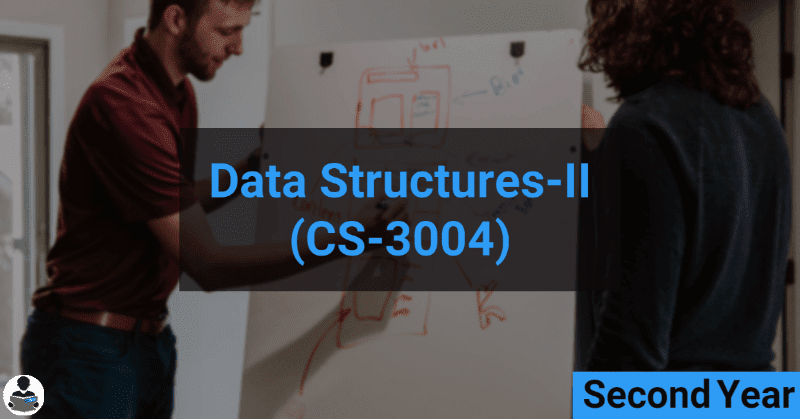 Data Structure II (CS-3004) RGPV notes CBGS Bachelor of engineering