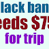 How much have they raised? Black band needs $75,000 for inauguration trip