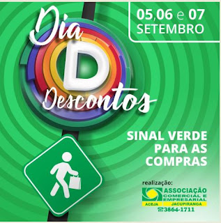 """SINAL VERDE PARA AS COMPRAS EM JACUPIRANGA COM A  CAMPANHA DIA """"D"""" DESCONTOS"""
