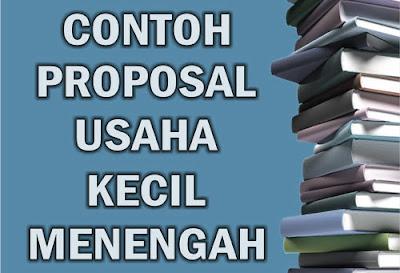 Informasi Seputar Usaha Kecil Modal Kecil Contoh Proposal Usaha Kecil Menengah