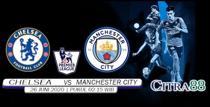 Prediksi Skor Chelsea vs Manchester City 26 Juni 2020