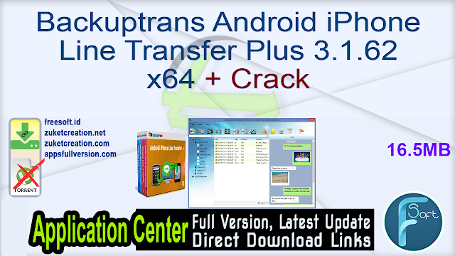 Backuptrans Android iPhone Line Transfer Plus 3.1.62 x64 + Crack