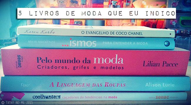 5 livros de moda que eu indico