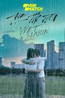 Wet Season 2019 Dual Audio Hindi [Fan Dubbed] 720p HDRip