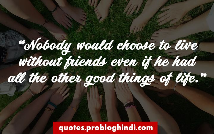 Friendship Quotes - 99+ Best Friendship Sayings For Best Friend