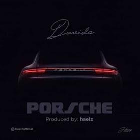 DOWNLOAD MP3   Davido - Porsche   2018