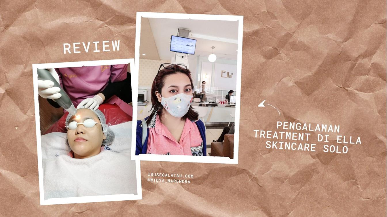 pengalaman-treatment-ella-skincare-solo