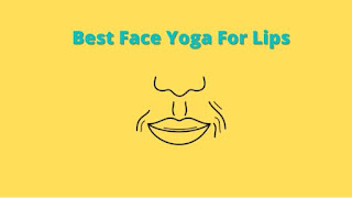 Face Yoga for lines Around lips