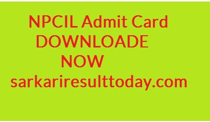 NPCIL Various Post Admit Card 2019,npcil admit card 2019 download, npcil tarapur admit card 2019, npcil narora admit card 2019, npcil admit card kakrapar, npcil kakrapar gujarat admit card 2019,