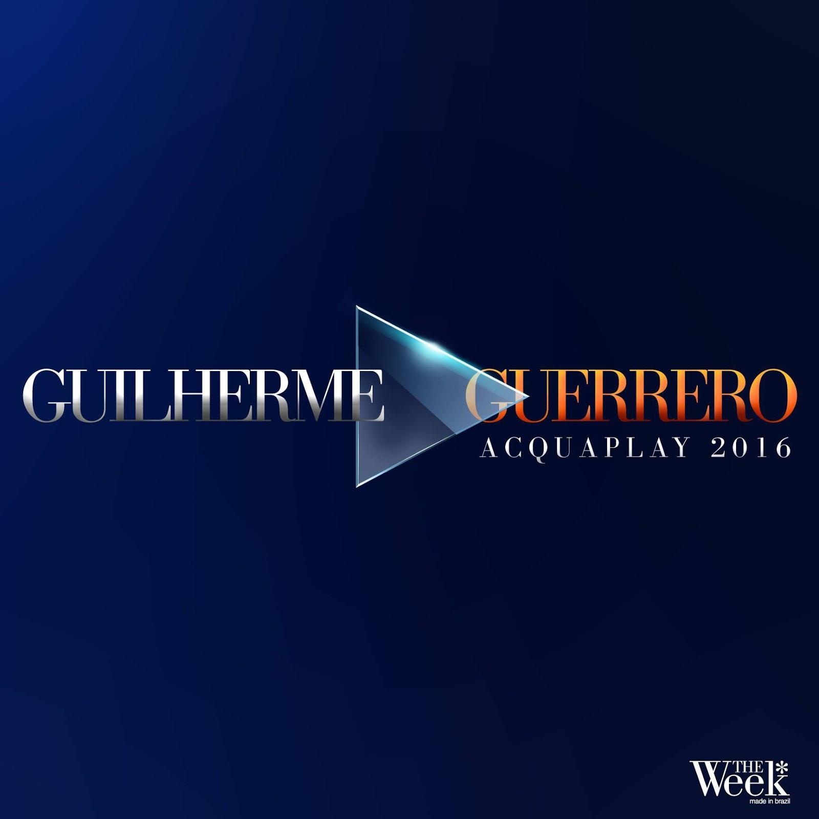 DJ Guilherme Guerrero - Acquaplay 2016
