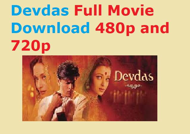 Devdas Full Movie