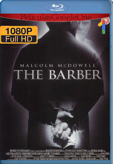 El Barbero (The Barber) (2002) [1080p BRrip] [Latino] [LaPipiotaHD]