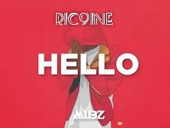 [Music] Ric9ine - Hello