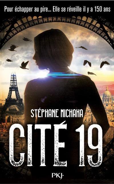Cite 6 Year Girl: Cité 19, Tome 1 De Stéphane Michaka