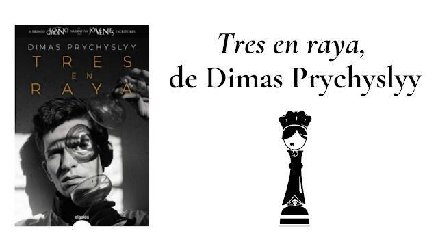 Reseña del libro «Tres en raya» de Dimas Prychyslyy, los relatos que siempre terminan en empate.