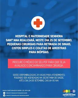 S DO CARIRI - HOSPITAL E MATERNIDADE SENHORA SANTANA REALIZARÁ PEQUENAS CIRUGIAS