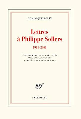 Lettres à Philippe Sollers: 1981-2008 - Dominique Rolin - Gallimard Blanche