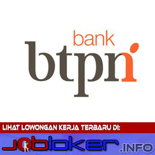 Lowongan Kerja Bank BTPN Terbaru 2017/2018