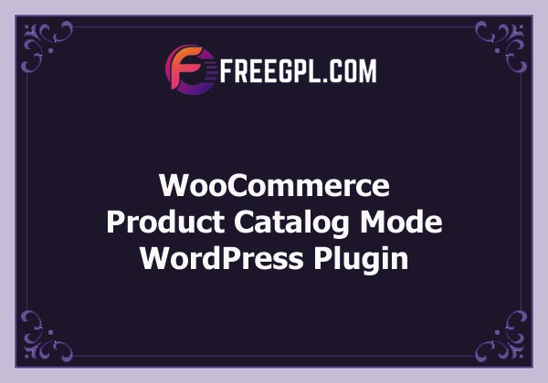 WooCommerce Product Catalog Mode Free Download