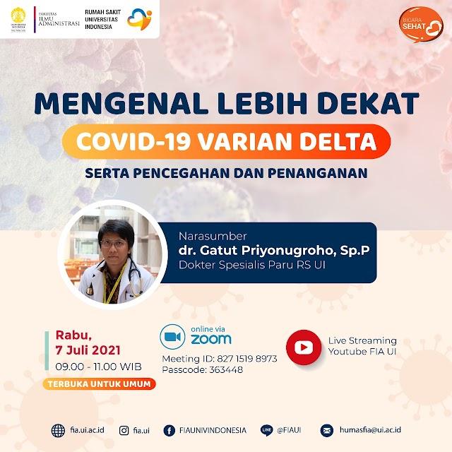 (GRATIS) *Webinar Mengenal Lebih Dekat Covid-19 Varian Delta*