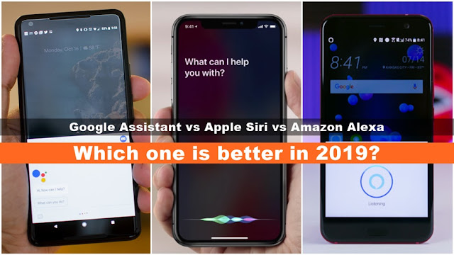 google assistant vs siri vs alexa: which one is better in 2019