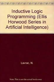 Inductive Logic Programming: Techniques and Applications PDF