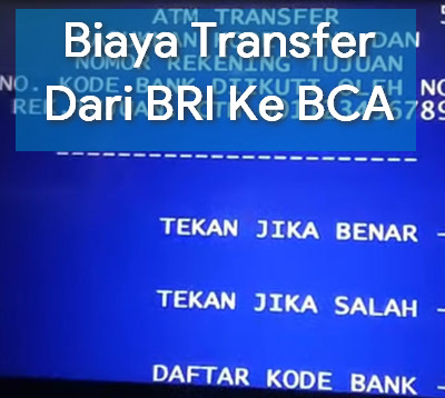 Biaya Transfer Dari BRI Ke BCA