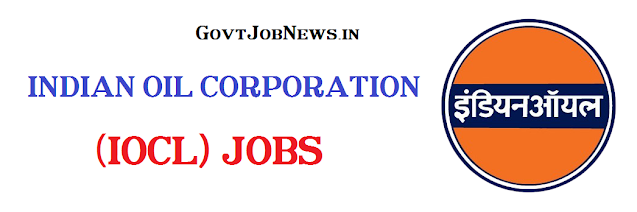 INDIAN OIL CORPORATION (IOCL) JOBS