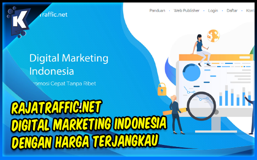 (Review) Rajatraffic.net | Digital Marketing Indonesia Dengan Harga Terjangkau