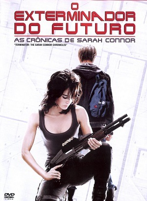 Série O Exterminador do Futuro - As Crônicas de Sarah Connor - 1ª Temporada 2008 Torrent Download
