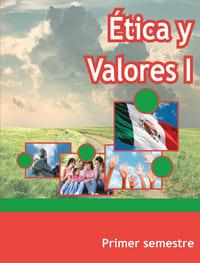 Ética y Valores 1 Primer Semestre Telebachillerato
