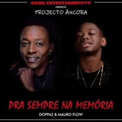 Doppaz & Mauro Flow - Para Sempre na Memória