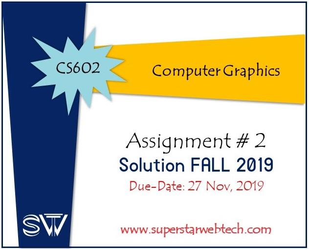 Sswt Cs602 Computer Graphics Assignment No 2 Solution Fall