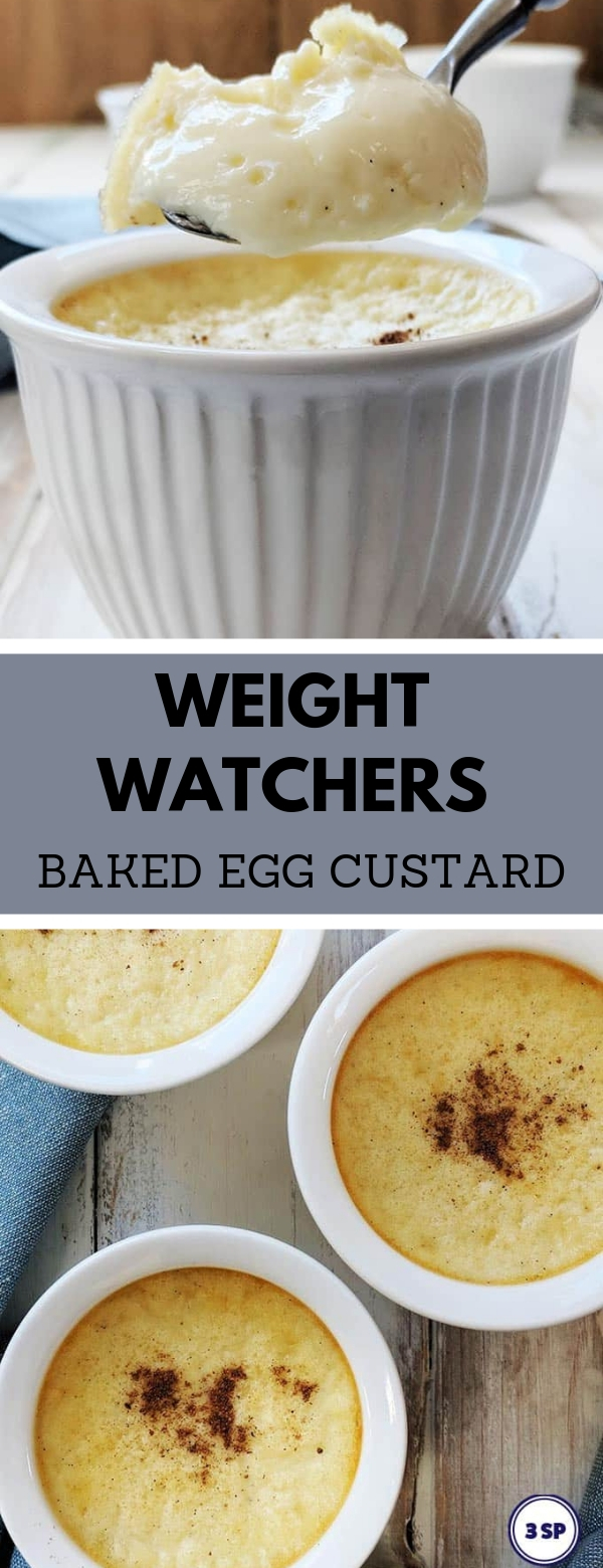 WEIGHT WATCHERS BAKED EGG CUSTARD #weightwatchers #dessert #easy #bakedeggcustard